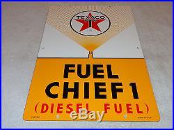 Antique Scarce Nos Texaco Fuel Chief Diesel 18 X 12 Porcelain Gas & Oil Sign
