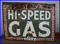 ANTIQUE VTG SINGLE SIDED 1920s HI-SPEED GAS OIL PUMP STATION PORCELAIN SIGN