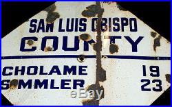 Auto Club Porcelain San Luis Obispo & Cholame Sign C. 1940