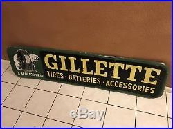 Gillette Tires batteries Non Porcelain original rare Sign Great Graphics