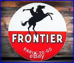 Original Frontier Gasoline Porcelain Sign 72 Rarin to Go