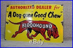 Rare Bloodhound Porcelain Tobacco Chew Sign Dog Cigar General Store Cigarette