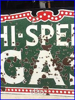 RARE VinTage Early HI-SPEED GAS Porcelain Advertising DSP Double Sided Sign Oil