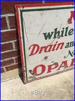 Sinclair Porcelain Sign NOW WHILE YOU WAIT DRAIN AND REFILL WITH OPALINE