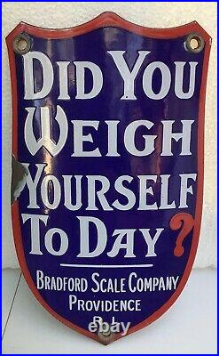 Vintage DID YOU WEIGH YOURSELF TODAY Lollypop BRADFORD SCALE porcelain SIGN