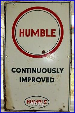 Vintage Original Humble Continuously Improved Gas Pump Plate Sign 18 x 10 3/4