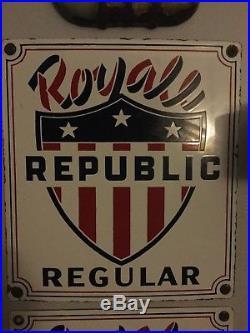 Vintage Royal Republic Porcelain gasoline sign rare sign